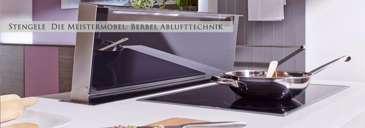 Berbel Ablufttechnik stengele die meistermöbel berbel ablufttechnik küchen